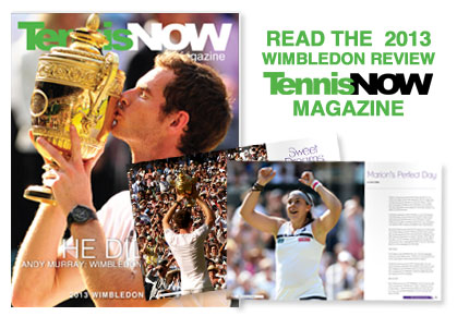 Tennis Now Magazine's Wimbledon Review