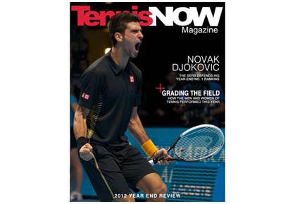 Tennis Now 2012 Year-End Magazine