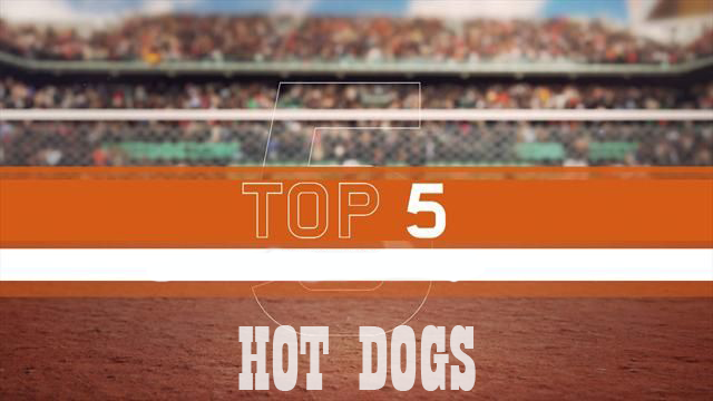 Tennis' Top 5 Hot Dogs