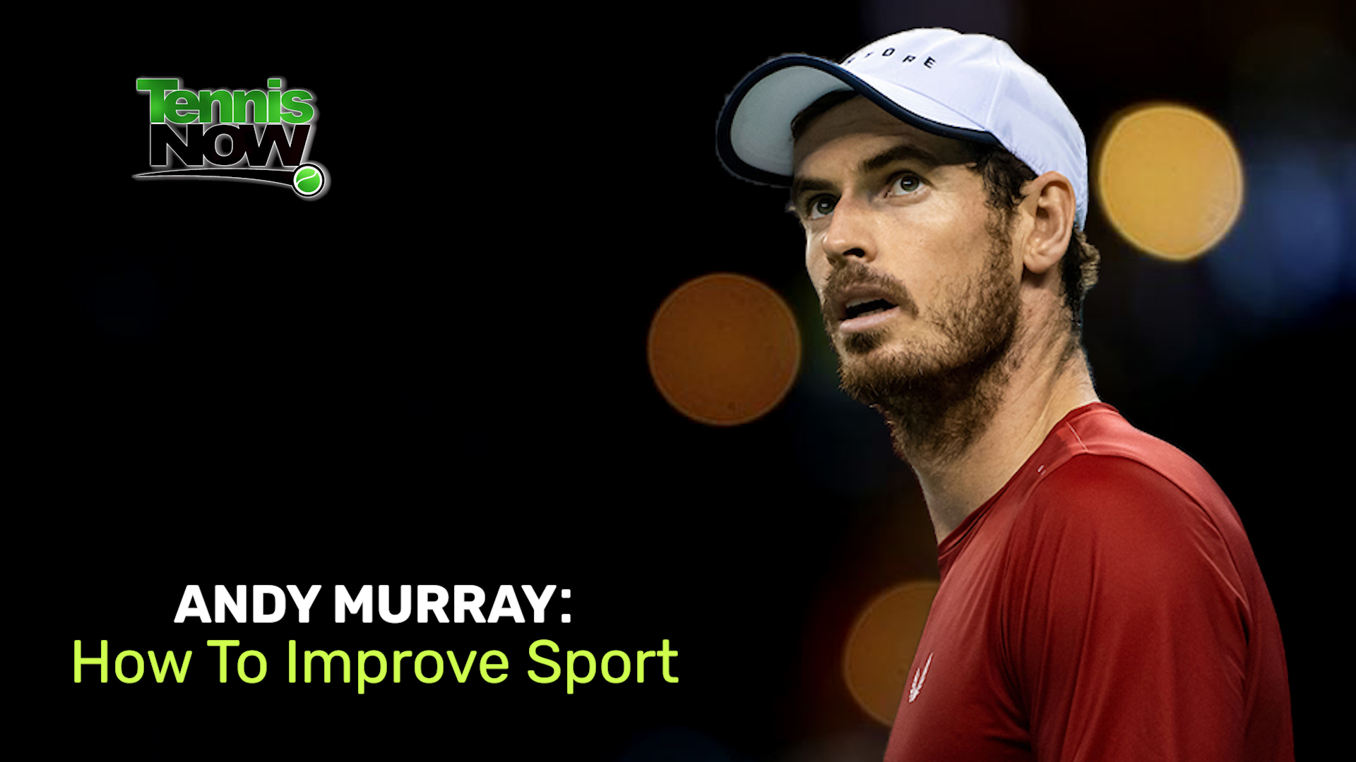 Murray: How To Improve Sport